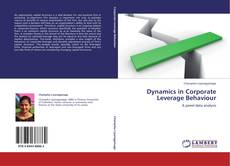 Bookcover of Dynamics in Corporate Leverage Behaviour