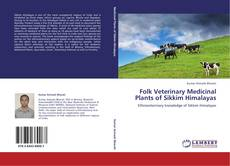 Portada del libro de Folk Veterinary Medicinal Plants of Sikkim Himalayas