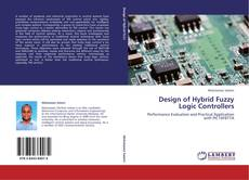 Bookcover of Design of Hybrid Fuzzy Logic Controllers