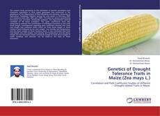 Bookcover of Genetics of Drought Tolerance Traits in Maize.(Zea mays L.)