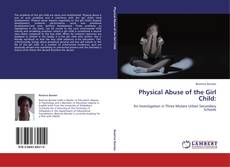Physical Abuse of the Girl Child: kitap kapağı
