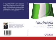 Bookcover of Factors Influencing the Spread of HIV/AIDS in Nigeria