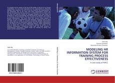 Bookcover of MODELING HR INFORMATION SYSTEM FOR TRAINING PROCESS EFFECTIVENESS