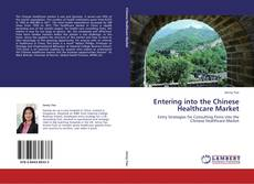 Buchcover von Entering into the Chinese Healthcare Market