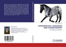 Borítókép a  EPIDEMIOLOGY, DIAGNOSIS AND CHEMOTHERAPY - hoz