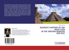 RUSHDIE'S HISTORY OF THE ROCK ICON IN THE GROUND BENEATH HER FEET kitap kapağı