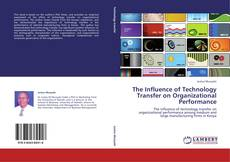 Обложка The Influence of Technology Transfer on Organizational Performance