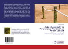Borítókép a  Auto-ethnography as Performance Practice in an African Context - hoz