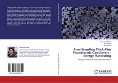 Bookcover of Free-Standing Thick-Film Piezoelectric Cantilevers -Energy Harvesting