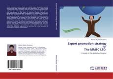 Capa do livro de Export promotion strategy of The MMTC LTD.
