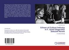 Bookcover of Echoes of Culture Industry in F. Scott Fitzgerald's Selected Novels