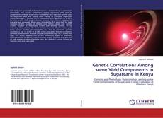 Capa do livro de Genetic Correlations Among some Yield Components in Sugarcane in Kenya