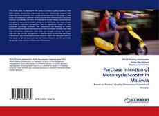 Bookcover of Purchase Intention of Motorcycle/Scooter in Malaysia