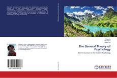 Bookcover of The General Theory of Psychology