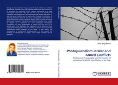 Bookcover of Photojournalism in War and Armed Conflicts