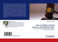 Buchcover von How are Rights claimed under an authoritarian rule?