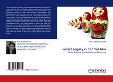 Bookcover of Soviet Legacy in Central Asia