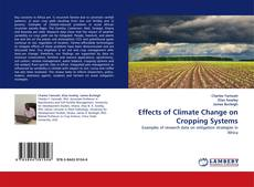 Bookcover of Effects of Climate Change on Cropping Systems