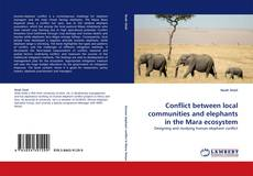 Bookcover of Conflict between local communities and elephants in the Mara ecosystem