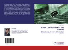 Bookcover of Batch Control Test of the Vaccine