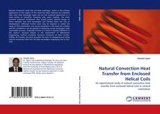 Bookcover of Natural Convection Heat Transfer from Enclosed Helical Coils