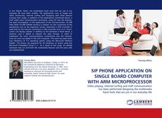 SIP PHONE APPLICATION ON SINGLE BOARD COMPUTER WITH ARM MICROPROCESSOR的封面
