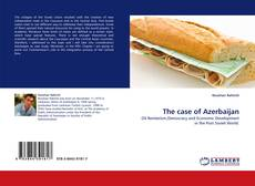 Bookcover of The case of Azerbaijan