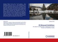 Bookcover of Ill-Weaved Ambition