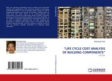 """Buchcover von """"LIFE CYCLE COST ANALYSIS OF BUILDING COMPONENTS"""""""