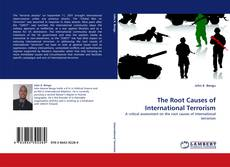 Bookcover of The Root Causes of International Terrorism