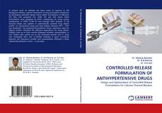 Buchcover von CONTROLLED RELEASE FORMULATION OF ANTIHYPERTENSIVE DRUGS