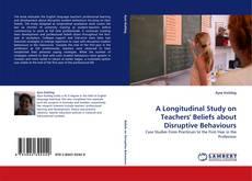 Copertina di A Longitudinal Study on Teachers' Beliefs about Disruptive Behaviours