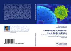 Bookcover of Enantiopure Nucleosides From Carbohydrates