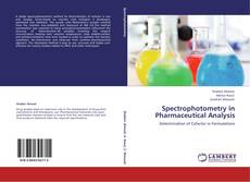 SPECTROPHOTOMETRY IN PHARMACEUTICAL ANALYSIS的封面