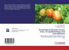 Copertina di Screening of tomato mosaic virus, its epidemiology and management