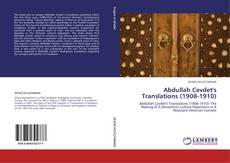 Bookcover of Abdullah Cevdet's Translations (1908-1910)