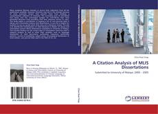 Bookcover of A CITATION ANALYSIS OF MLIS DISSERTATIONS