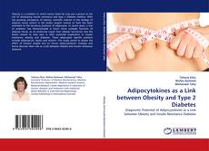 Bookcover of Adipocytokines as a Link between Obesity and Type 2 Diabetes
