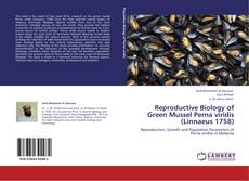 Bookcover of Reproductive Biology of Green Mussel Perna viridis (Linnaeus 1758)