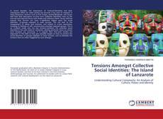 Portada del libro de Tensions Amongst Collective Social Identities: The Island of Lanzarote