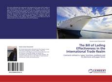 Обложка The Bill of Lading Effectiveness in the International Trade Realm