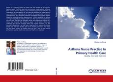 Bookcover of Asthma Nurse Practice In Primary Health Care