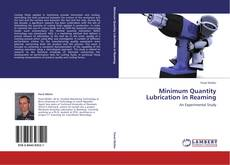 Bookcover of Minimum Quantity Lubrication in Reaming