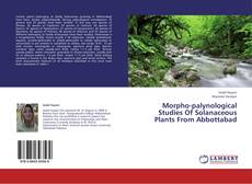 Capa do livro de Morpho-palynological Studies Of Solanaceous Plants From Abbottabad