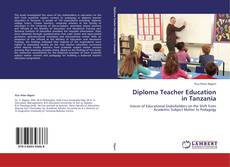 Diploma Teacher Education in Tanzania kitap kapağı