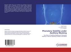 Couverture de Phonatory Stability under Auditory Masking
