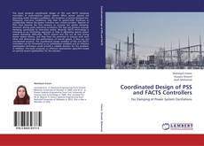 Buchcover von Coordinated Design of PSS and FACTS Controllers