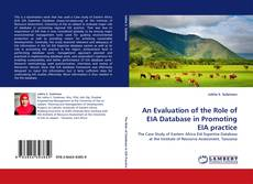 Portada del libro de An Evaluation of the Role of EIA Database in Promoting EIA practice