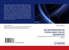 Borítókép a  DECOLOURIZATION OF TEXTILE BASIC DYE BY ADSORPTION - hoz