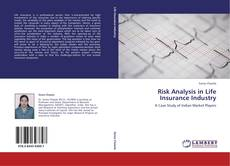 Couverture de Risk Analysis in Life Insurance Industry
